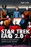 Star Trek Faq 2.0 Everything To Know About Stng & Beyond