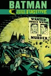 Batman Bruce Wayne Fugitive TPB New Ed