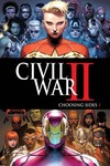 Civil War II Choosing Sides #1 (of 6)