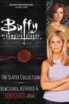 Buffy Slayer Collection SC Vol. 03 (of 4) Bewitched