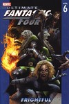 Ultimate Fantastic Four TPB: Vol. 6 Frightful - nick & dent