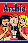 Archie: A Celebration of America's Favorite Teenagers HC
