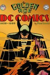 Golden Age Of DC Comics 1935 - 1956 HC