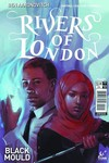 Rivers Of London Black Mould #1 (of 5) (Cover A - Caranfa)