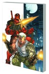 Deadpool & Cable: Ultimate Collection Book 01 TPB