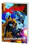 Uncanny X-Force TPB Vol. 2 Deathlok Nation