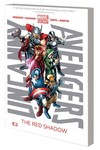 Uncanny Avengers TPB Vol. 01 Red Shadow