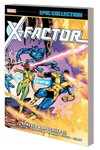 X-Factor Epic Collection TPB Genesis and Apocalypse