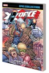 X-Force Epic Collection TPB Under Gun