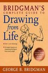 Bridgmans Complete Guide to Drawing From Life SC