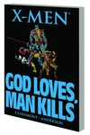X-Men God Loves Man Kills TPB New Printing