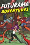 Futurama TPB Vol. 02 Futurama Adventures