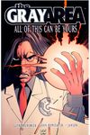 Gray Area TPB Vol. 1: All Of This Can Be Yours