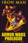 Iron Man: Armor Wars Prologue TPB