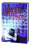 Wolverine Weapon X Vol. 2: Insane In The Brain Prem HC - nick & dent