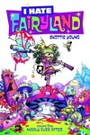 I Hate Fairyland TPB Vol. 01 Madly Ever After