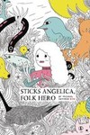 Sticks Angelica Folk Hero HC