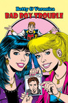 Archie New Look Series TPB Vol. 01 Betty & Veronica Bad Boy Trouble