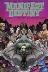 Manifest Destiny TPB Vol. 03