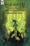 Wormwood Goes To Washington #1 (of 3) (Cover A - Templesmith)