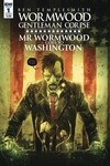 Wormwood Goes To Washington #1 (of 3) (Cover B - Templesmith)