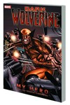 Dark Wolverine Vol. 2: My Hero TPB - nick & dent