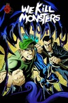 We Kill Monsters TPB