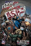 Army Of Darkness Ash For President (One Shot)