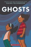 Raina Telgemeier Ghosts HC GN