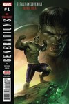 Generations Banner Hulk & Totally Awesome Hulk #1 (2nd Printing)