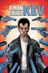 A Man Called Kev TPB - Authority: Kev Vol 3