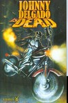 Johnny Delgado Is Dead TPB Vol. 1