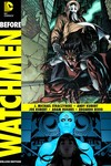 Before Watchmen Nite Owl Dr Manhattan Deluxe HC