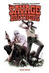 Savage Brothers Deluxe Ed TPB