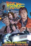 Back To The Future TPB Untold Tales & Alt Timelines