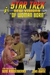 Star Trek New Visions #11 Of Woman Born