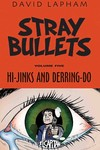 Stray Bullets TPB Vol. 05 Hi-jinks & Derring-do