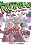 Rutabaga Adventure Chef GN Vol. 02 Feasts Of Fury