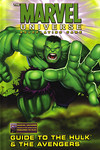 Marvel Universe: Roleplaying Game - Guide to the Hulk and the Avengers HC