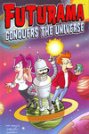 Futurama TPB Vol. 04 Futurama Conquers The Universe