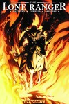 Lone Ranger TPB Vol. 03 Scorched Earth TPB