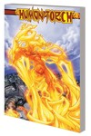 Human Torch By Kesel And Young Comp Coll TPB