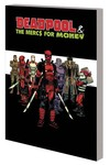 Deadpool and the Mercs For Money TPB Vol. 00 Merc Madness