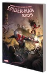 Spider-Man 2099 TPB Vol. 06 Apocalypse Soon