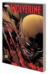 Wolverine By Daniel Way Complete Collection TPB Vol. 02