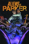 Aliens vs. Parker TPB Vol. 01