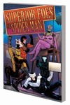 Superior Foes Of Spider-Man TPB Vol. 03