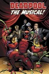 True Believers Deadpool Musical #1