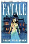 Fatale TPB Vol. 04 Pray For Rain