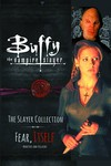 Buffy Slayer Collection SC Vol. 02 (of 4) Fear Itself